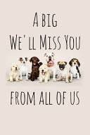 A Big We ll Miss You from All of Us