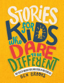 Pdf Stories for Kids Who Dare to Be Different Telecharger