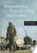 Encyclopedia of International Peacekeeping Operations