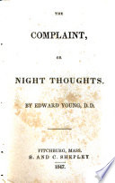 The Complaint  Or  Night Thoughts on Life  Death  and Immortality Book