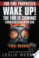 Wake Up  the End Is Coming