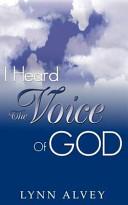 I Heard The Voice Of God