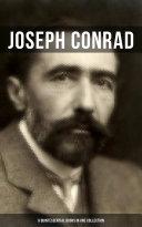 JOSEPH CONRAD  9 Quintessential Books in One Collection