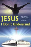 Pdf Jesus, I Don't Understand