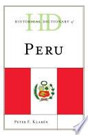 Historical Dictionary of Peru
