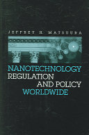 Nanotechnology Regulation and Policy Worldwide