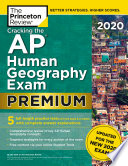 Cracking the AP Human Geography Exam 2020  Premium Edition