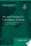 Routledge Revivals  Art and Artifact in Laboratory Science  1985