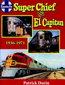 Pdf Santa Fe Super Chief and El Capitan 1936-1971