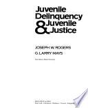 Juvenile delinquency & juvenile justice