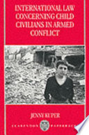 International Law Concerning Child Civilians in Armed Conflict