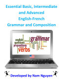 Essential Basic, Intermediate and Advanced Grammar and Composition In English-French