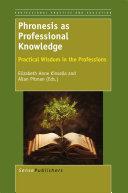 Phronesis as Professional Knowledge
