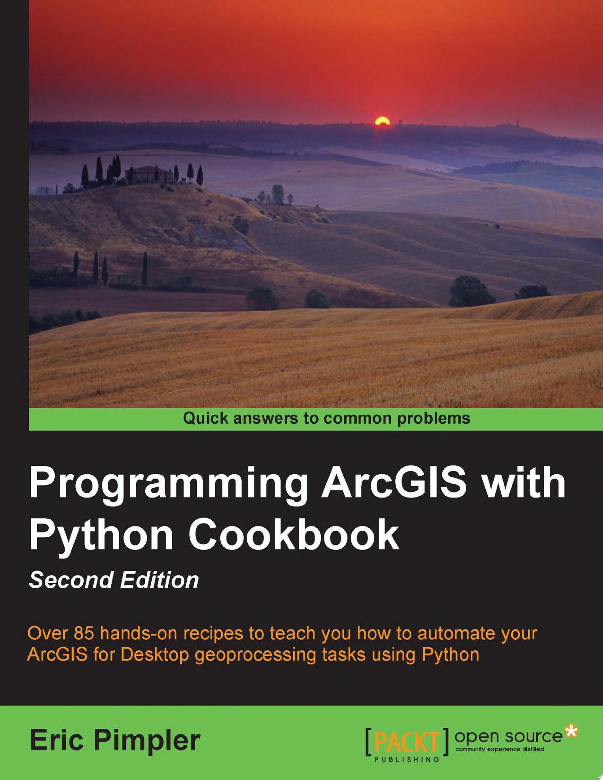 Programming ArcGIS with Python Cookbook