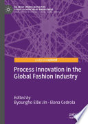 Process Innovation in the Global Fashion Industry Book