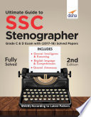"""Ultimate Guide to SSC Stenographer Grade C & D Exam with 2017 2018 Solved Papers"" by Disha Experts"