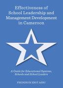Effectiveness of School Leadership and Management Development in Cameroon [Pdf/ePub] eBook