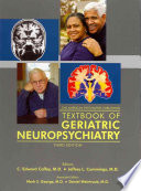 The American Psychiatric Publishing Textbook of Geriatric Neuropsychiatry Book