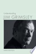 Understanding Jim Grimsley