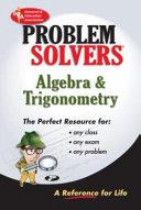 The Algebra & Trigonometry Problem Solver