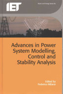 Advances in Power System Modelling  Control and Stability Analysis