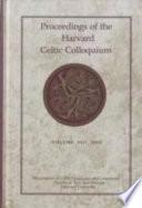 Proceedings of the Harvard Celtic Colloquium, Volume XXII, 2002