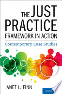 The Just Practice Framework in Action