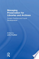 Managing Preservation for Libraries and Archives