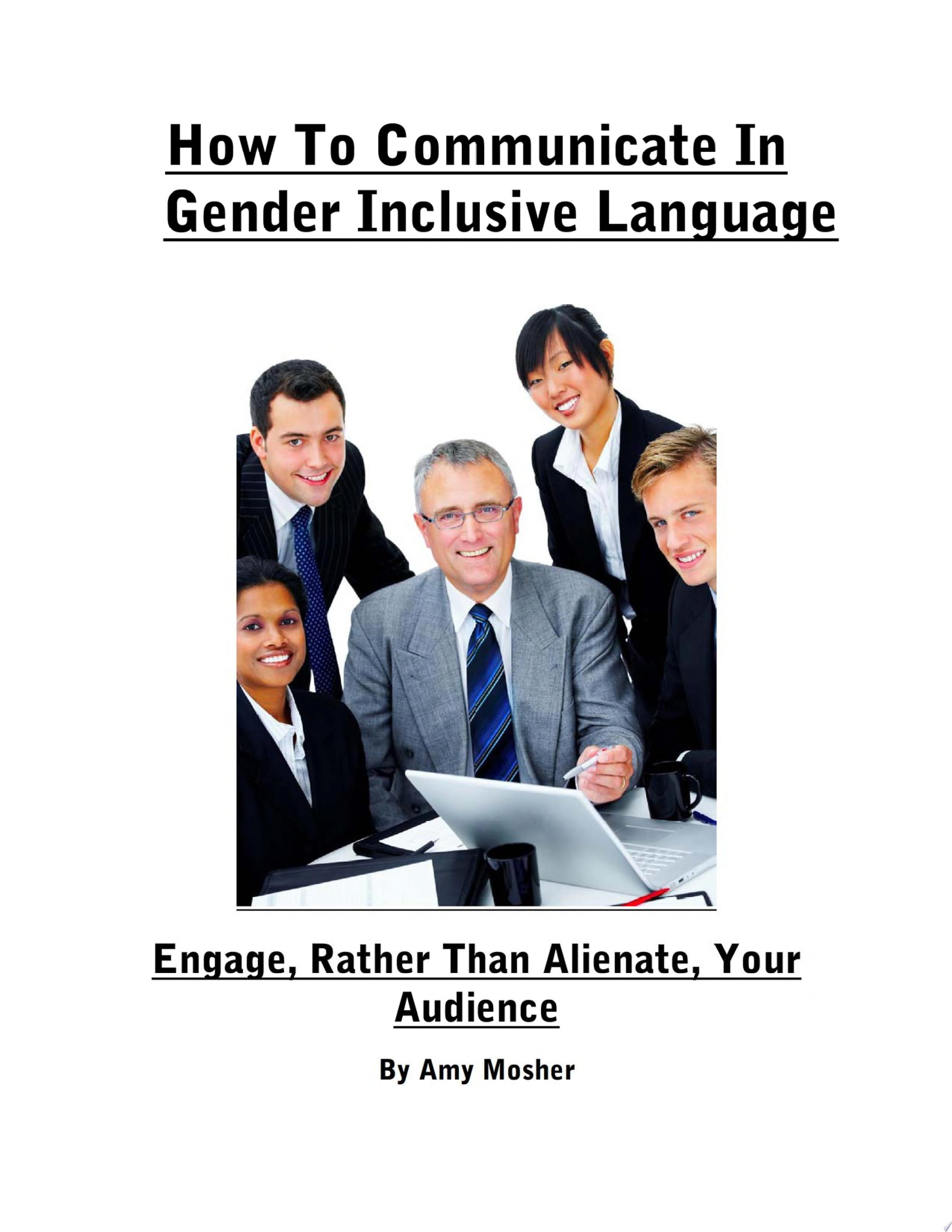 How To Communicate In Gender Inclusive Language