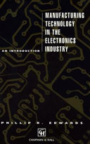 Manufacturing Technology in the Electronics Industry