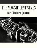 The Magnificent Seven for Clarinet Quartet