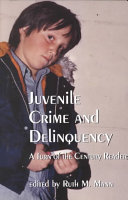 Juvenile Crime and Delinquency