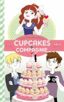Cupcakes et compagnie - Tome 4 - Panique en cuisine