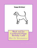 Black and Tan Coonhound Happy Birthday Cards