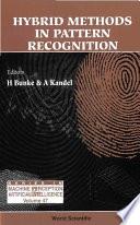 Hybrid Methods in Pattern Recognition