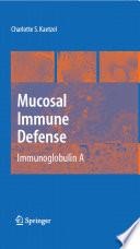 Mucosal Immune Defense Immunoglobulin A Book PDF