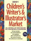 2001 Children s Writer s and Illustrator s Market