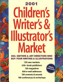 2001 Children's Writer's and Illustrator's Market