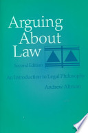 Arguing about Law  : An Introduction to Legal Philosophy