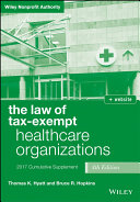 The Law of Tax Exempt Healthcare Organizations 2017 Cumulative   Supplement