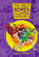 The Great Women Superheroes Book