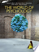 The World of Psychology, Eighth Canadian Edition,