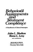 Behavioral Assignments and Treatment Compliance