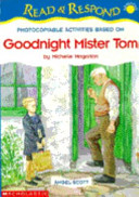 Photocopiable Activities Based on Goodnight Mister Tom by Michelle Magorian