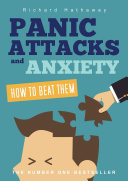 Panic Attacks & Anxiety - How to beat them