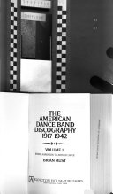 The American Dance Band Discography 1917 1942  Irving Aaronson to Arthur Lange