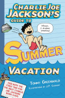 Pdf Charlie Joe Jackson's Guide to Summer Vacation Telecharger