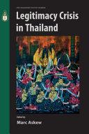 Legitimacy Crisis in Thailand
