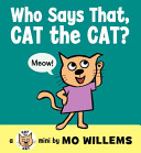 Who Says That  Cat The Cat
