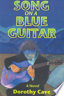 Song On A Blue Guitar